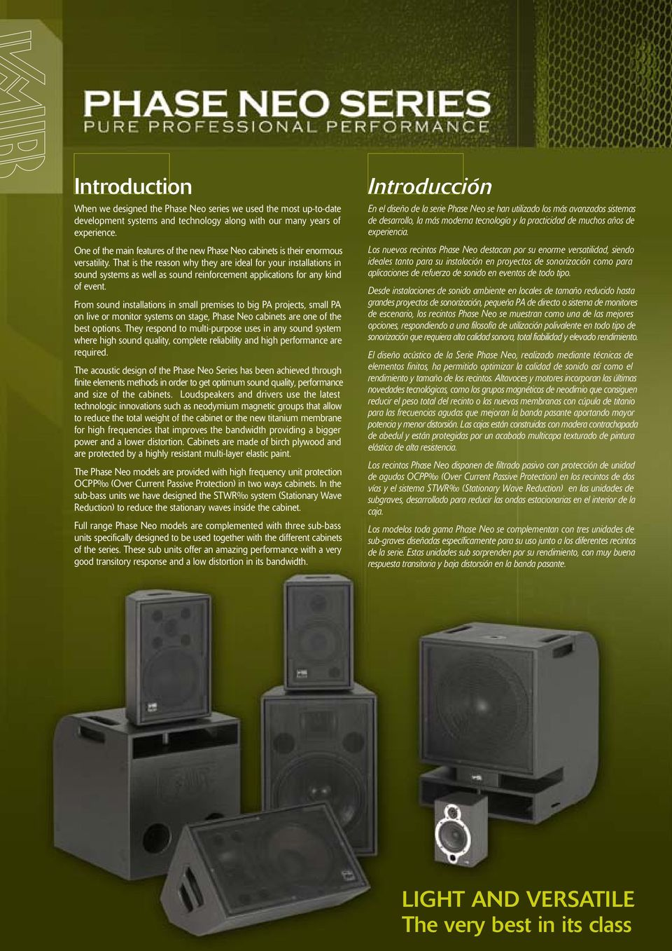 That is the reason why they are ideal for your installations in sound systems as well as sound reinforcement applications for any kind of event.