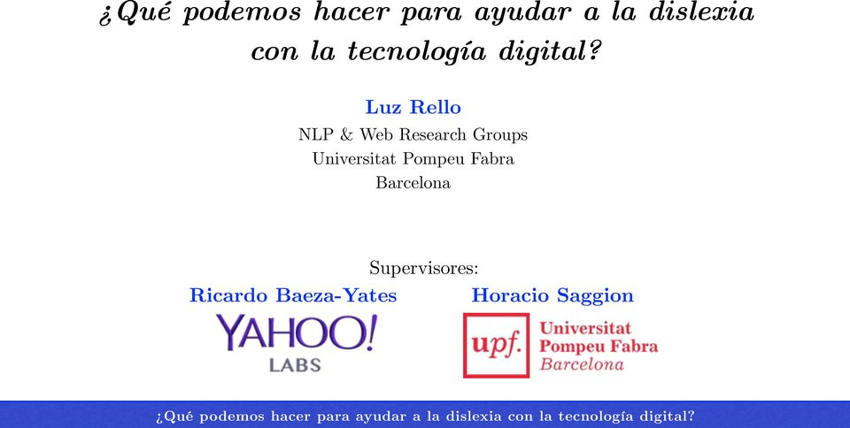 Luz Rello NLP & Web Research Groups Universitat