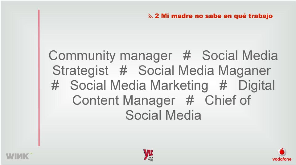 Media Maganer # Social Media Marketing #