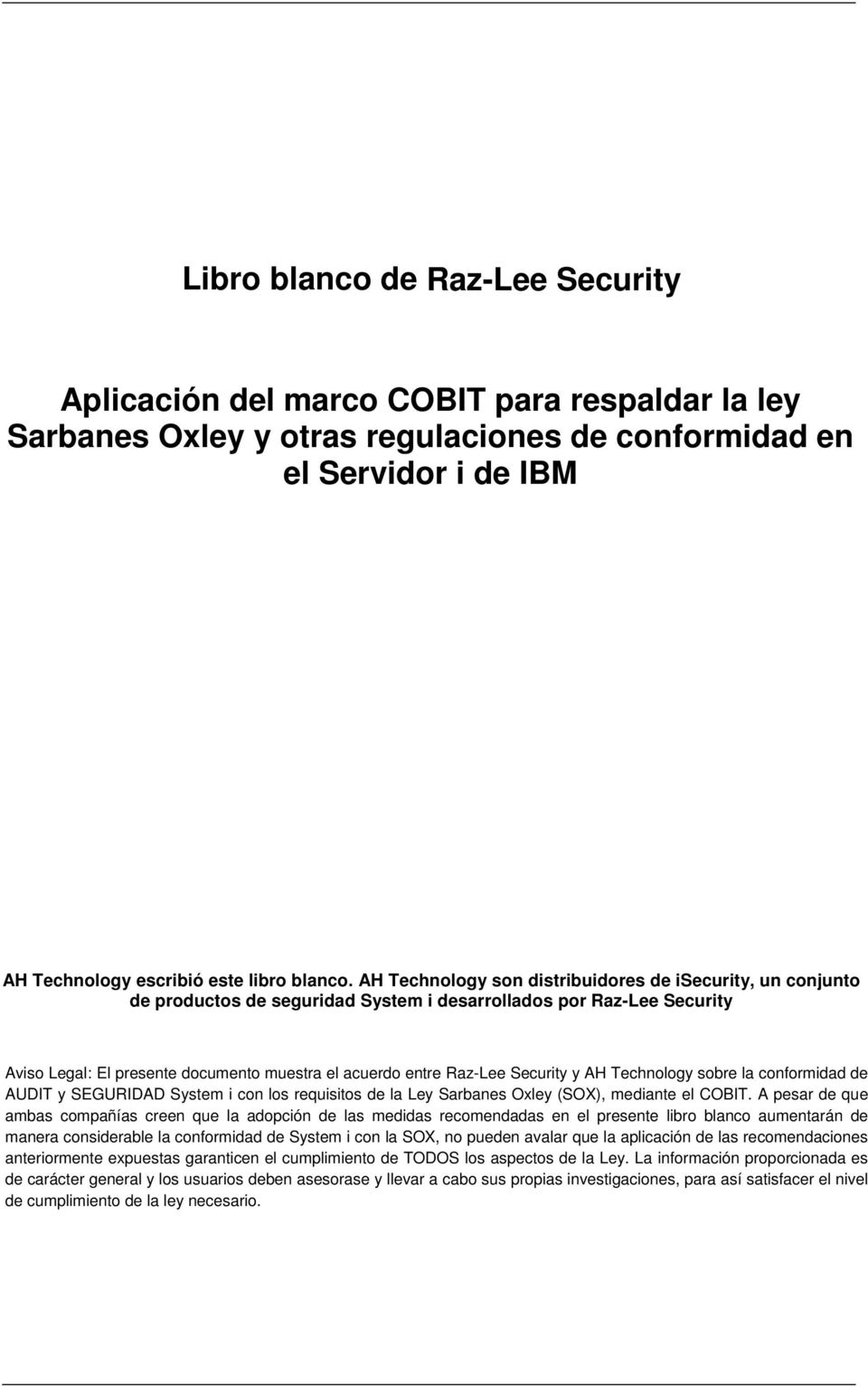 conformidad de AUDIT y SEGURIDAD System i con los requisitos de la Ley Sarbanes Oxley (SOX), mediante el COBIT.