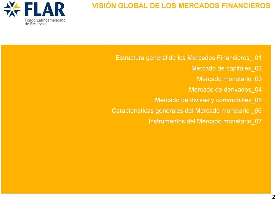Mercado de divisas y commodities_05 Características generales