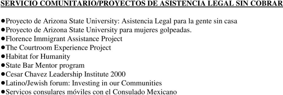 proyecto de Arizona State University para mujeres golpeadas.!florence Immigrant Assistance Project!