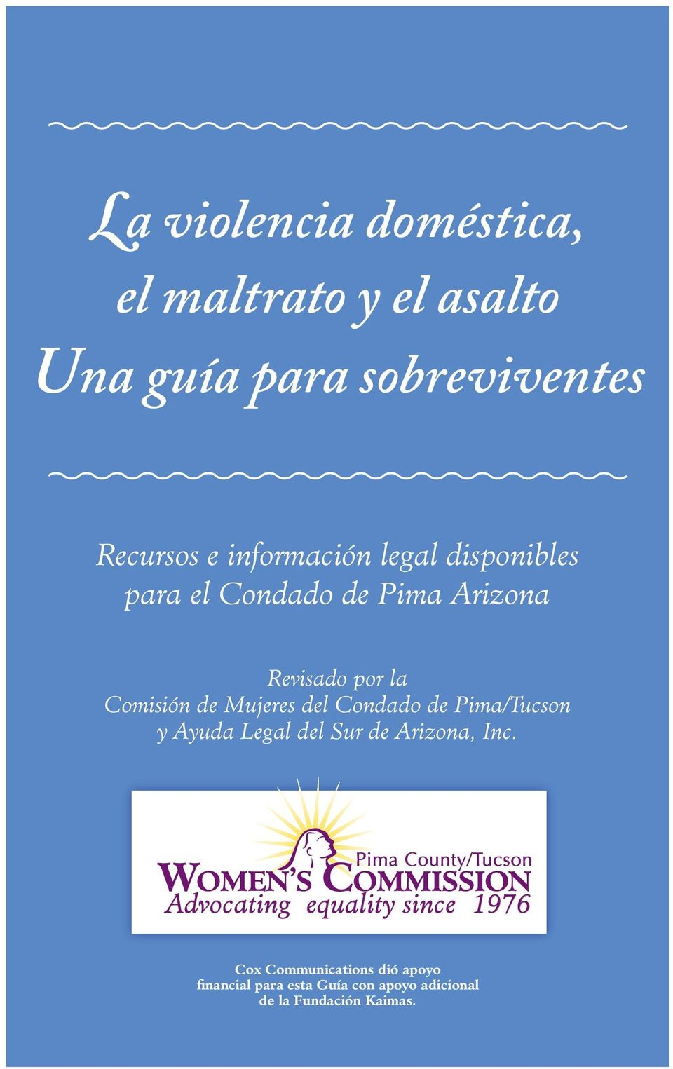 Pima/Tucson y Ayuda Legal del Sur de Arizona, Inc.