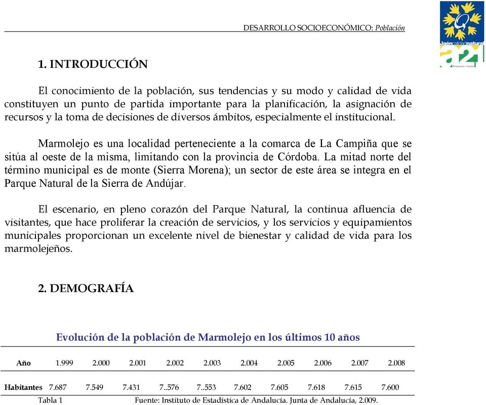 decisiones de diversos ámbitos, especialmente el institucional.