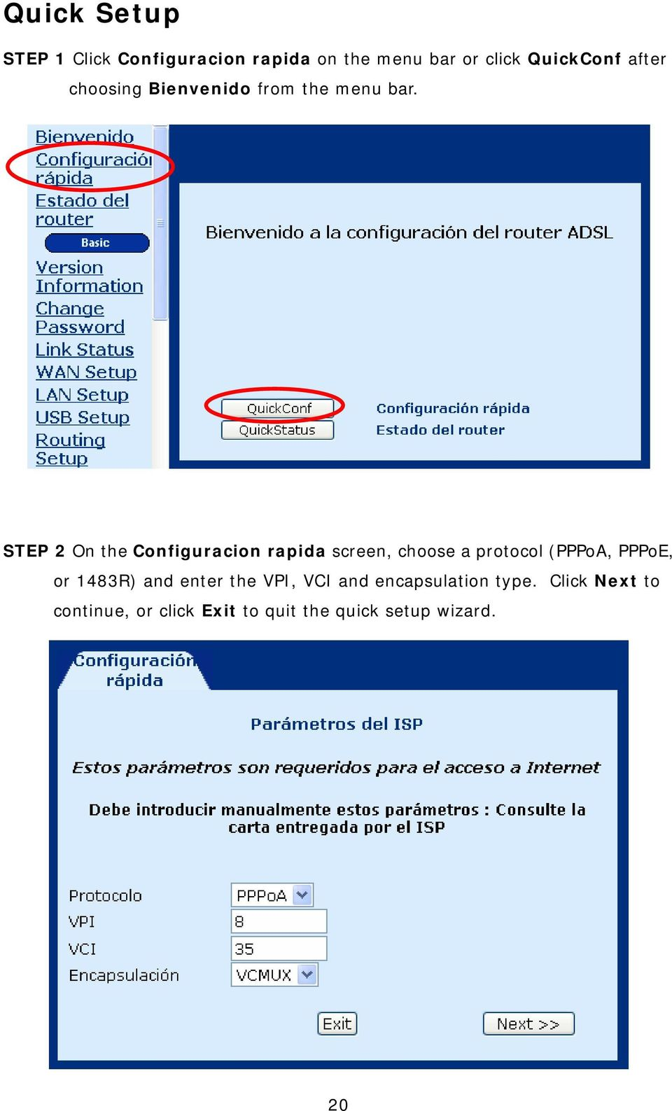 STEP 2 On the Configuracion rapida screen, choose a protocol (PPPoA, PPPoE, or