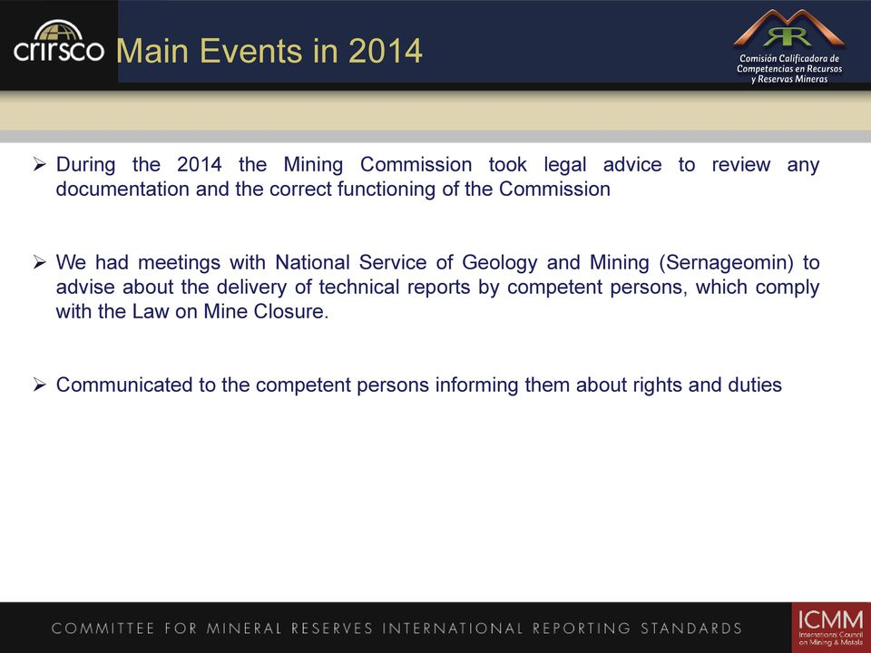 Mining (Sernageomin) to advise about the delivery of technical reports by competent persons, which