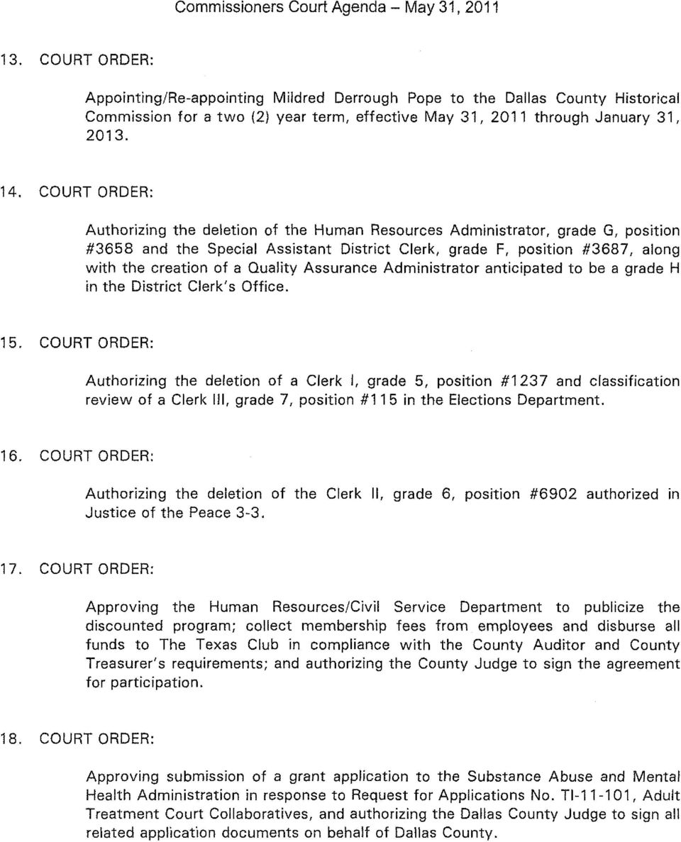 COURT ORDER: Authorizing the deletion of the Human Resources Administrator, grade G, position #3658 and the Special Assistant District Clerk, grade F, position #3687, along with the creation of a
