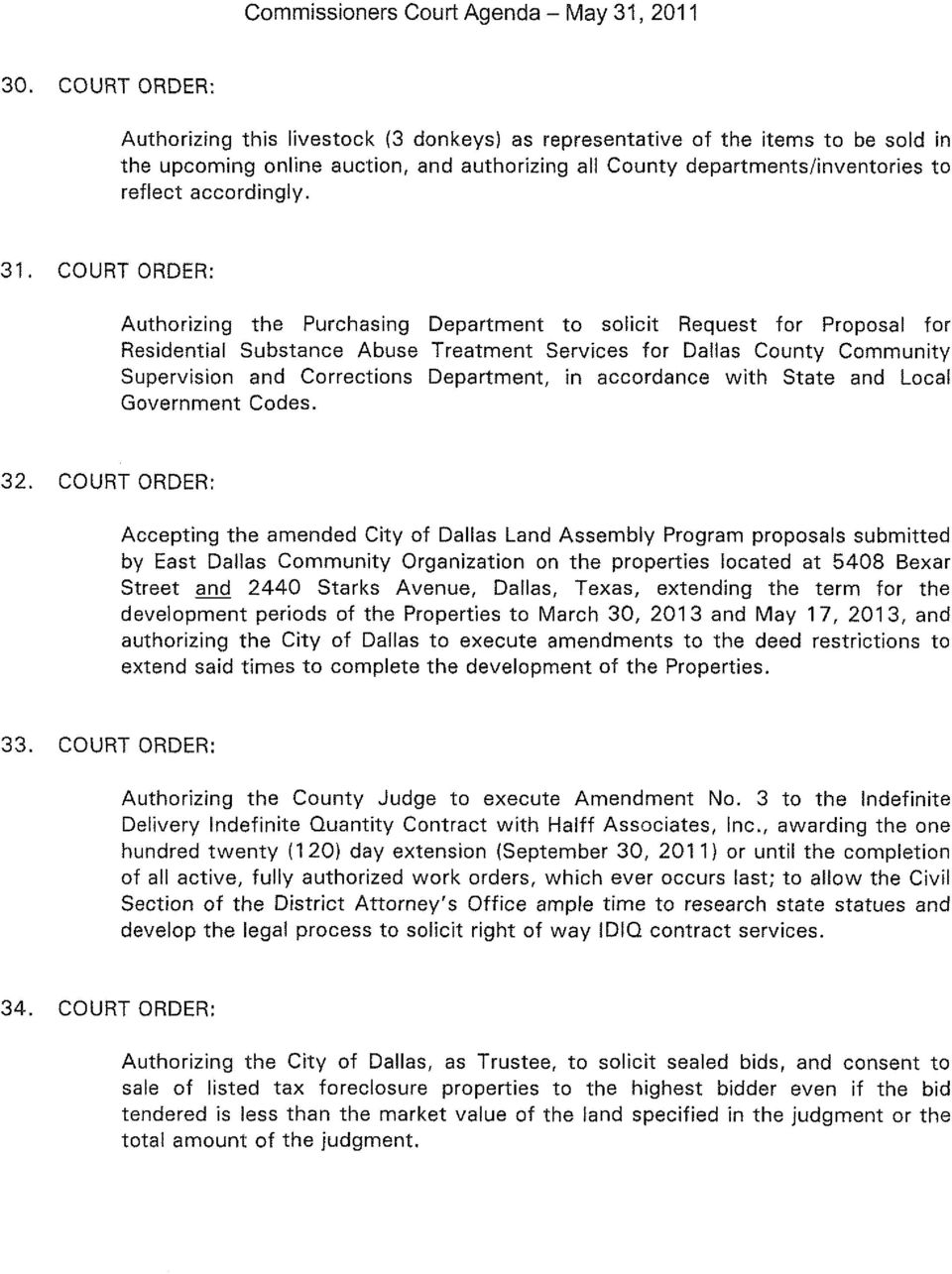 31. COURT ORDER: Authorizing the Purchasing Department to solicit Request for Proposal for Residential Substance Abuse Treatment Services for Dallas County Community Supervision and Corrections