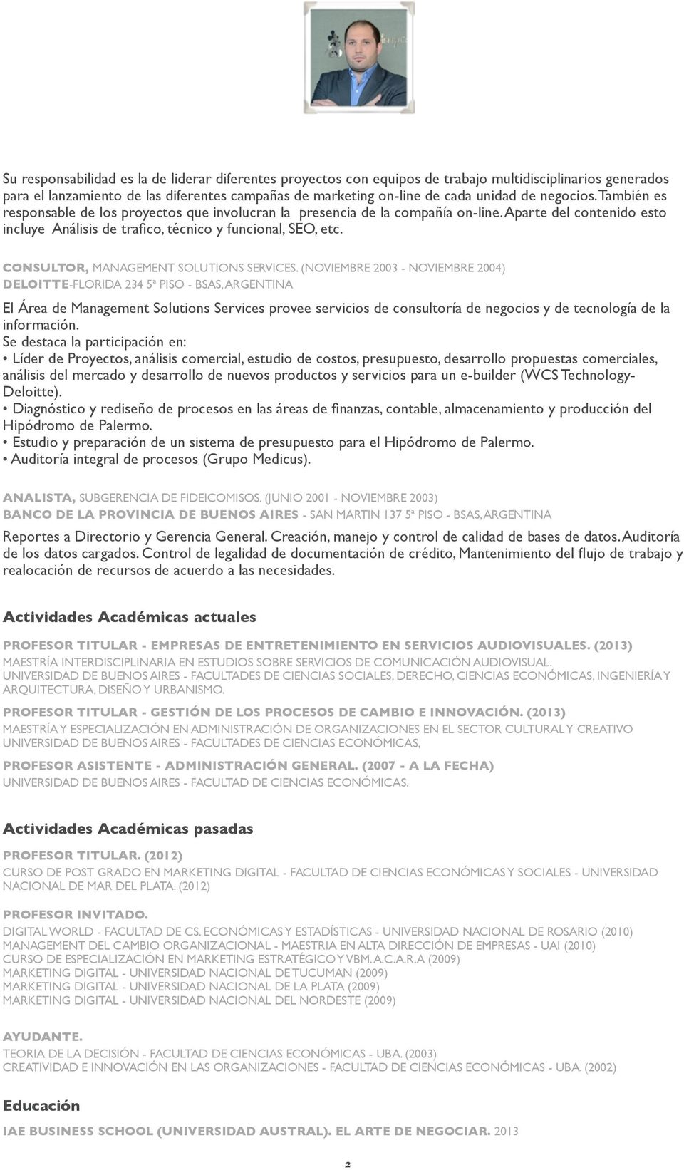 CONSULTOR, MANAGEMENT SOLUTIONS SERVICES.