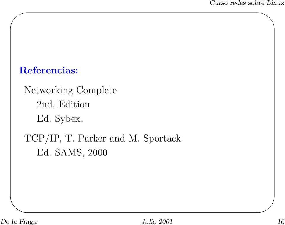 TCP/IP, T. Parker and M.