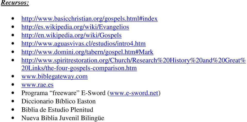 org/church/research%20history%20and%20great% 20Links/the-four-gospels-comparison.htm www.biblegateway.com www.rae.