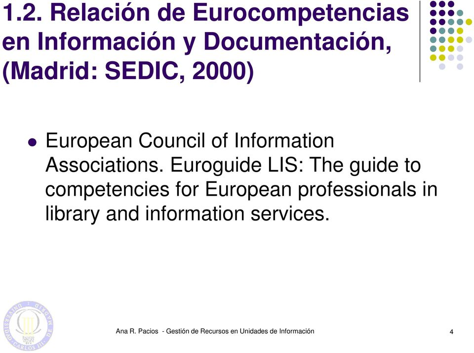 Euroguide LIS: The guide to competencies for European professionals in