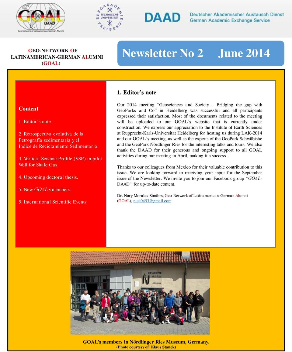 New GOAL s members. 5. International Scientific Events 1. Editor s note WELCOME!