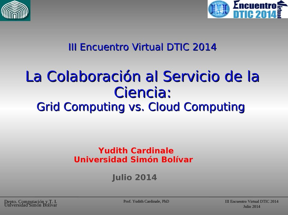 Grid Computing vs.