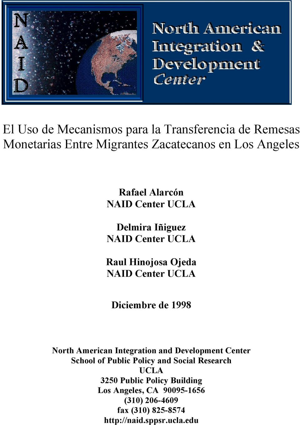 Diciembre de 1998 North American Integration and Development Center School of Public Policy and Social