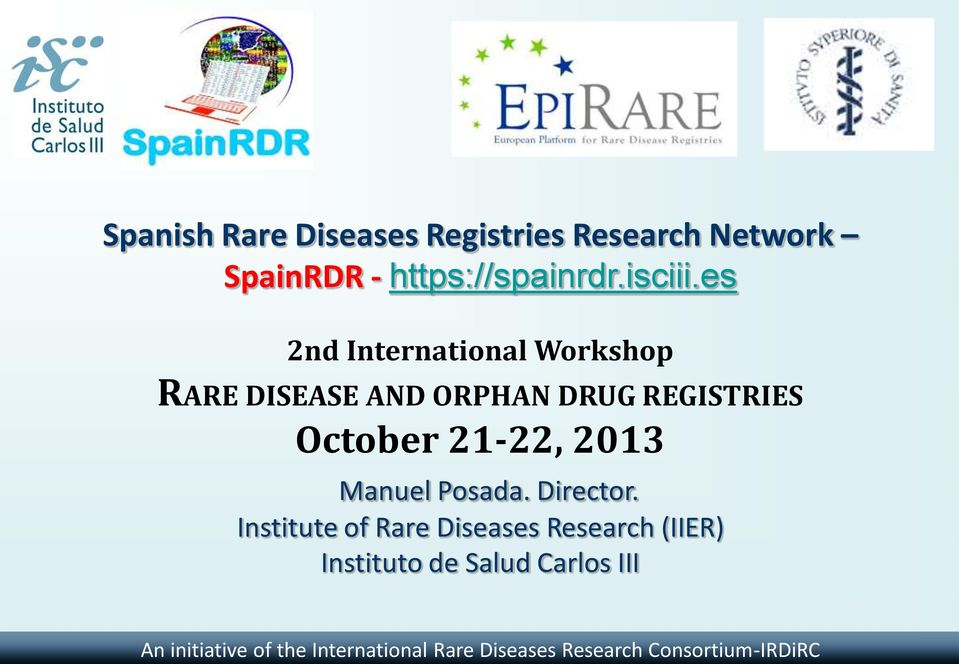 es 2nd International Workshop RARE DISEASE AND ORPHAN DRUG