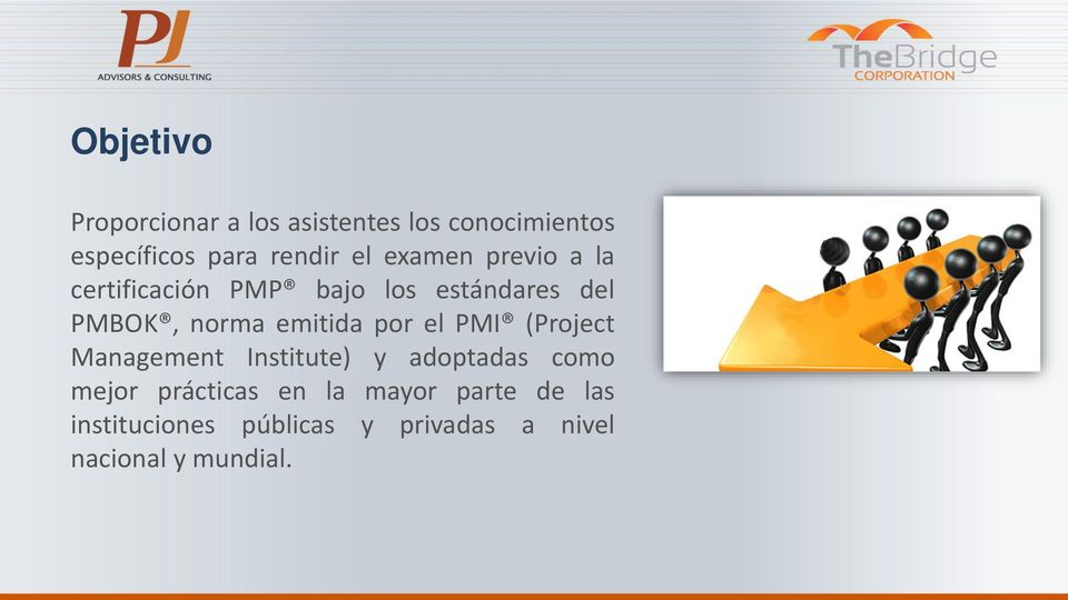 emitida por el PMI (Project Management Institute) y adoptadas como mejor