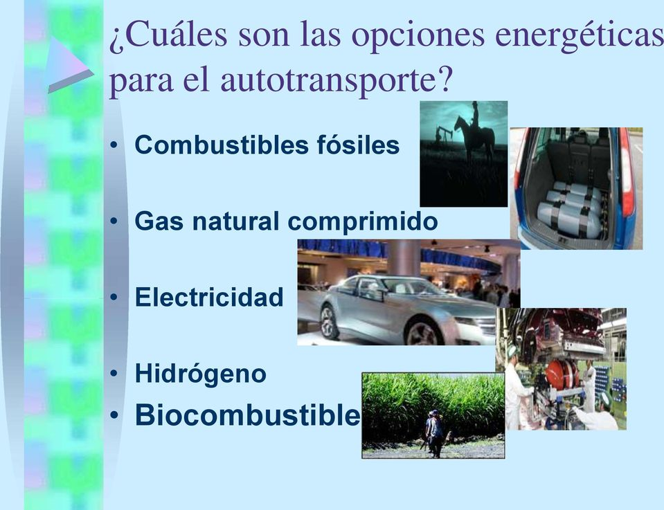 Combustibles fósiles Gas natural