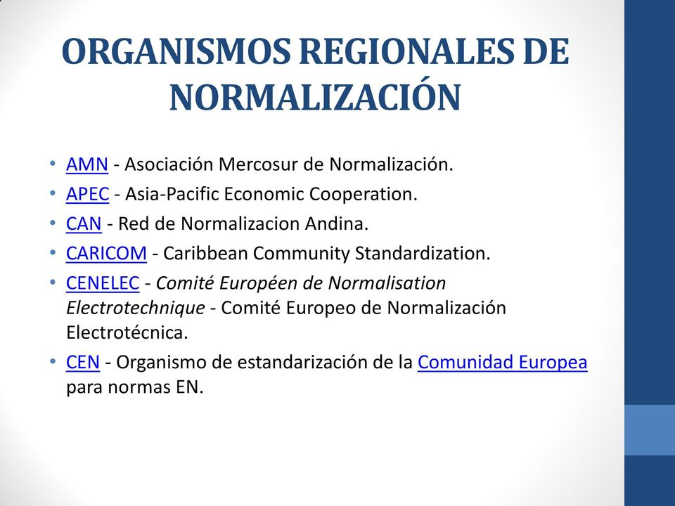 CARICOM - Caribbean Community Standardization.