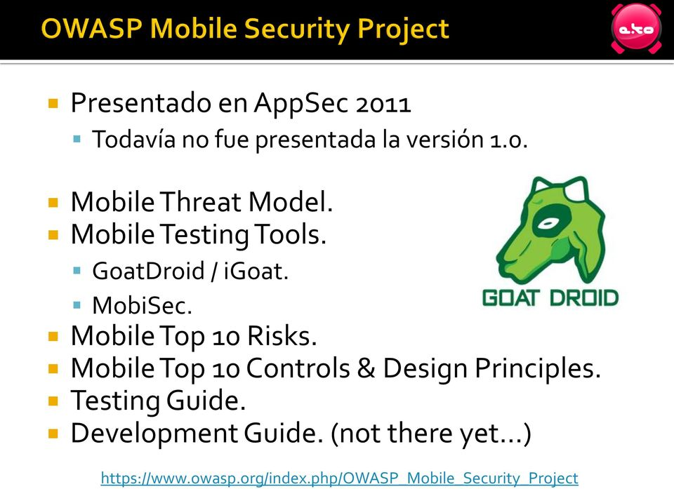 Mobile Top 10 Controls & Design Principles. Testing Guide. Development Guide.