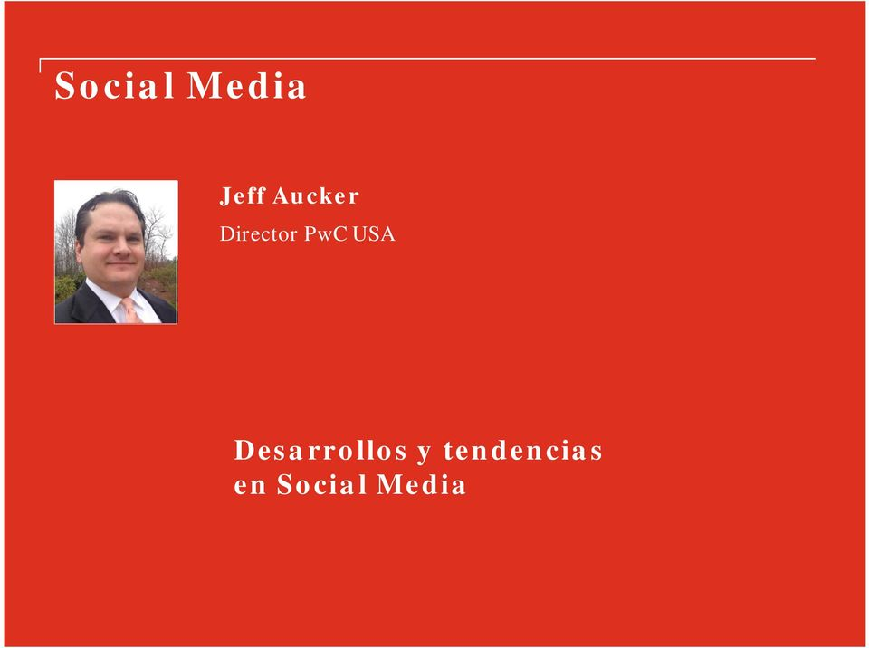 tendencias en Social Media PwC