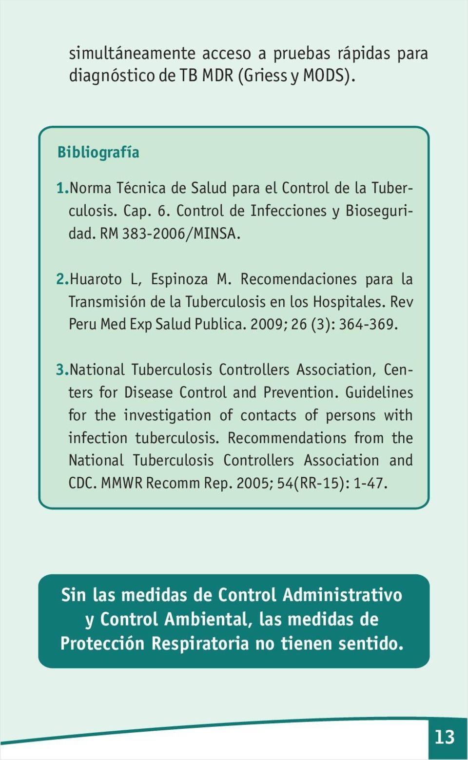 2009; 26 (3): 364-369. 3. National Tuberculosis Controllers Association, Centers for Disease Control and Prevention.