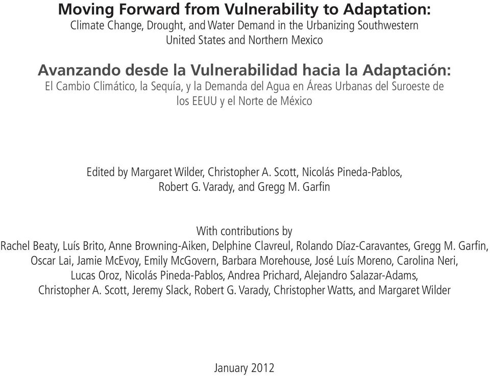 Scott, Nicolás Pineda-Pablos, Robert G. Varady, and Gregg M. Garfin With contributions by Rachel Beaty, Luís Brito, Anne Browning-Aiken, Delphine Clavreul, Rolando Díaz-Caravantes, Gregg M.