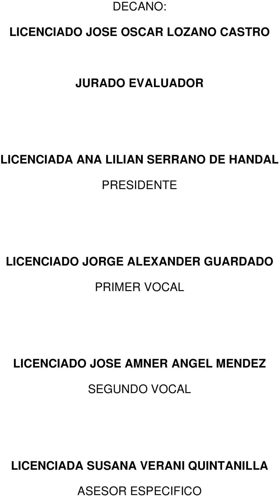 JORGE ALEXANDER GUARDADO PRIMER VOCAL LICENCIADO JOSE AMNER ANGEL