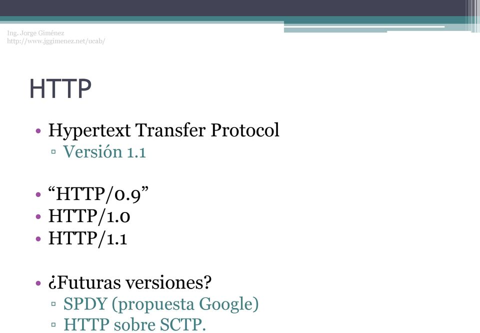 0 HTTP/1.1 Futuras versiones?