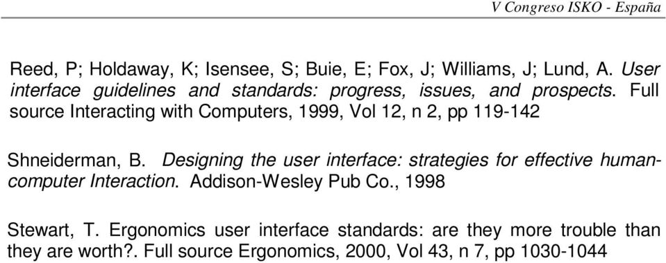Full source Interacting with Computers, 1999, Vol 12, n 2, pp 119-142 Shneiderman, B.
