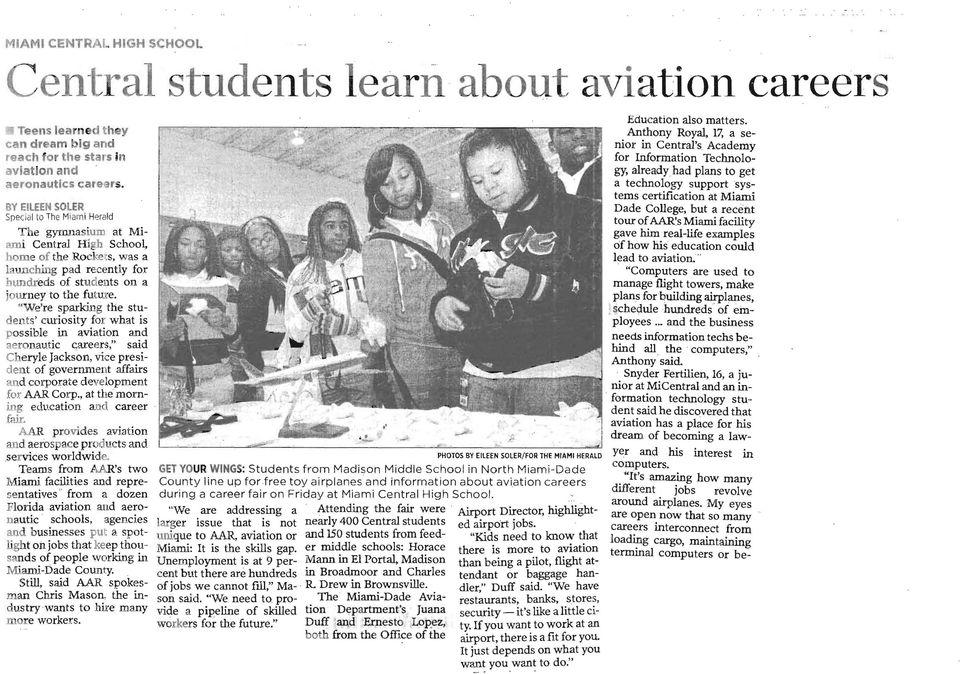 """We're sparking the students' curiosity for what is possible in aviation and aeronautic c;areers,"" said Cheryle Jackson, vice president of government affairs and corporate development for AAR Corp."