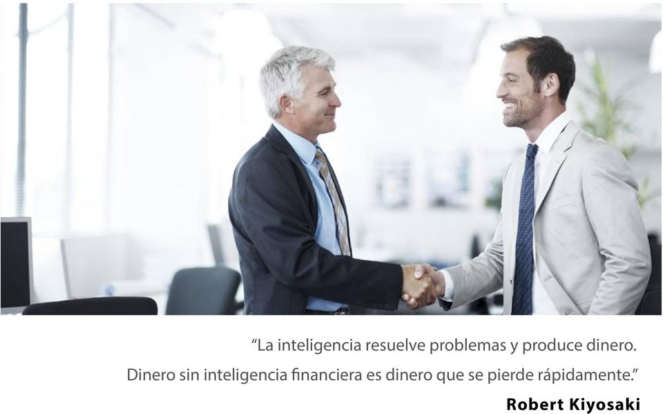 Dinero sin inteligencia financiera