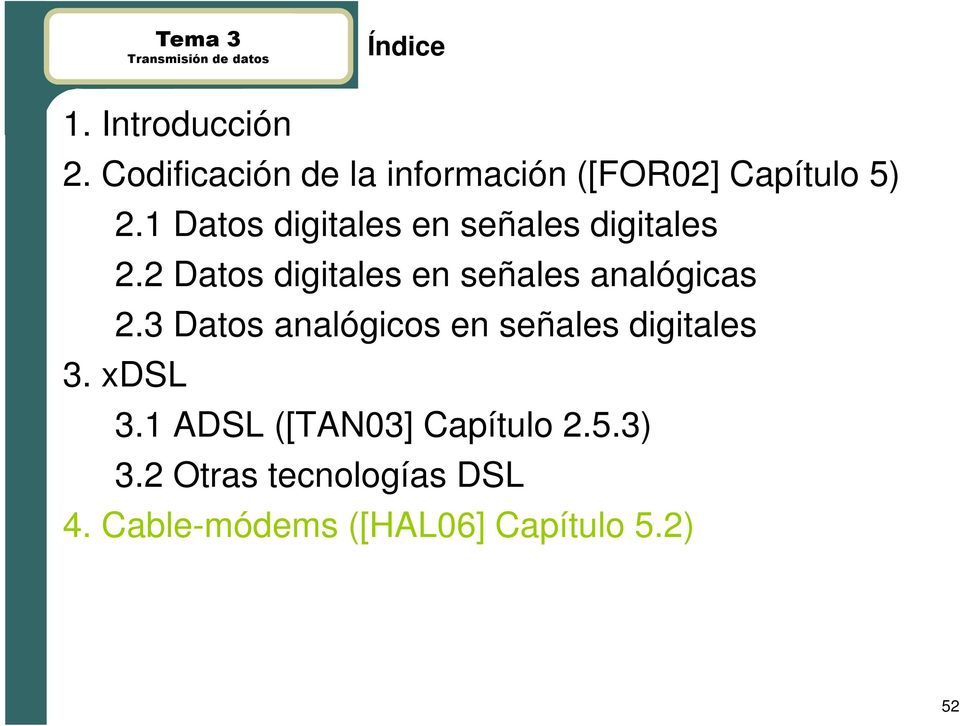 1 Datos digitales en señales digitales 2.