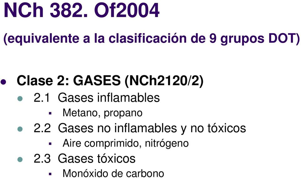 Clase 2: GASES (NCh2120/2) 2.