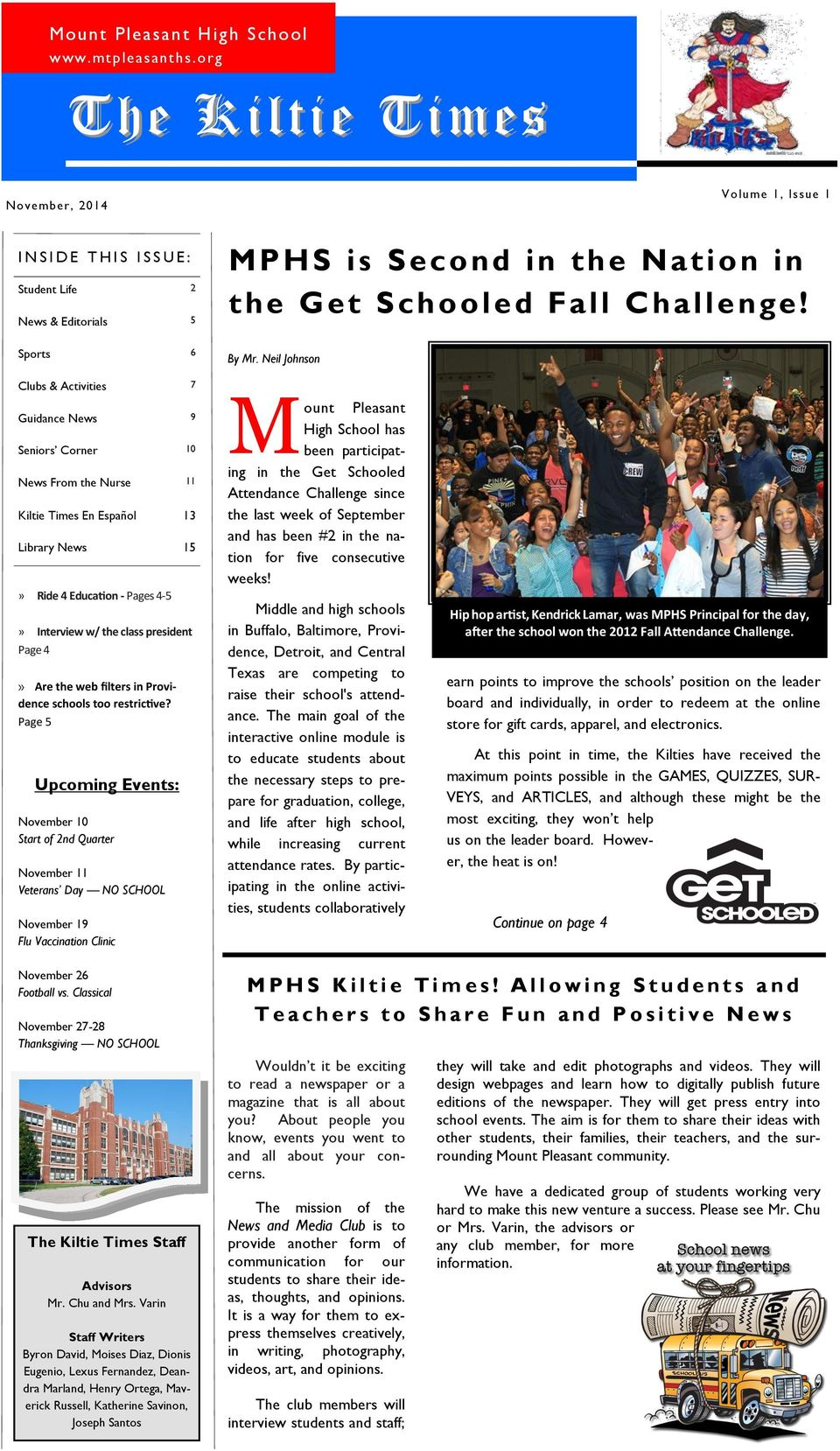Clubs & Activities 7 Guidance News 9 Seniors Corner 10 News From the Nurse 11 Kiltie Times En Español 13 Library News 15» Ride 4 Education - Pages 4-5» Interview w/ the class president Page 4» Are