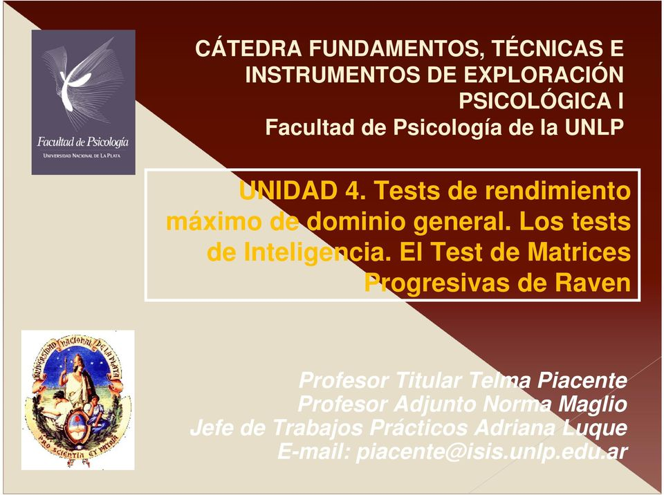 Los tests de Inteligencia.