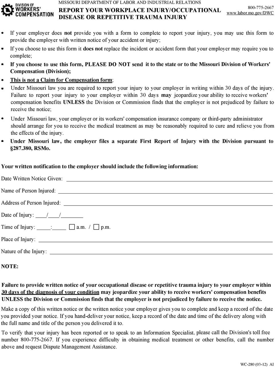choose to use this form it does not replace the incident or accident form that your employer may require you to complete; If you choose to use this form, PLEASE D NT send Compensation (Division); it
