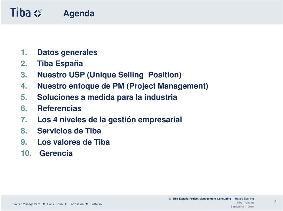 Nuestro enfoque de PM (Project Management) 5.