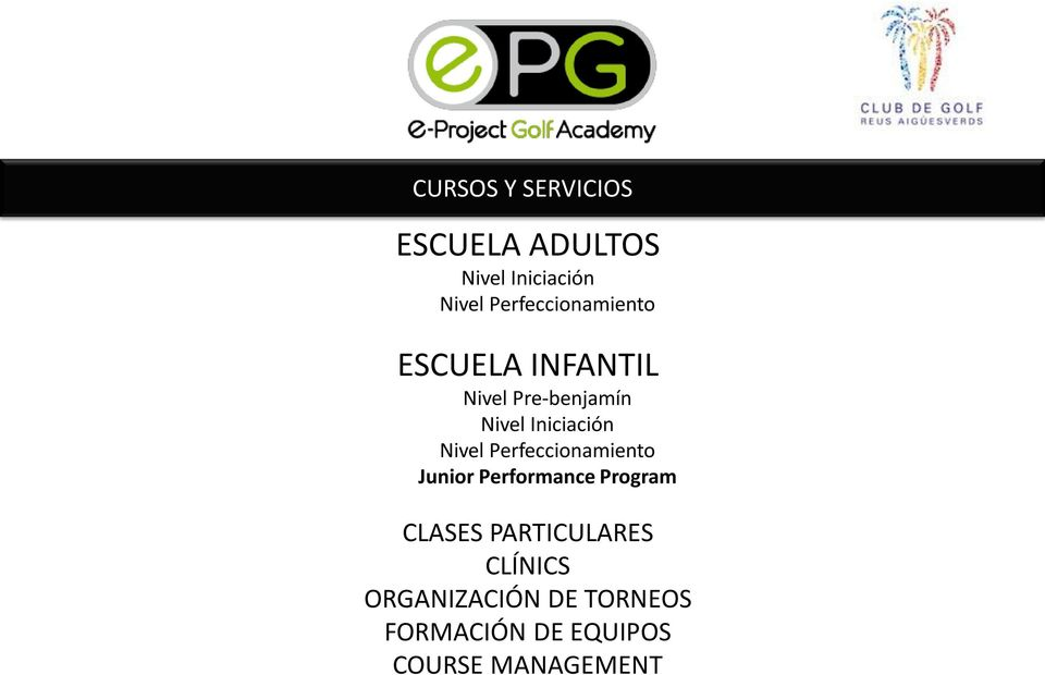 Iniciación Nivel Perfeccionamiento Junior Performance Program