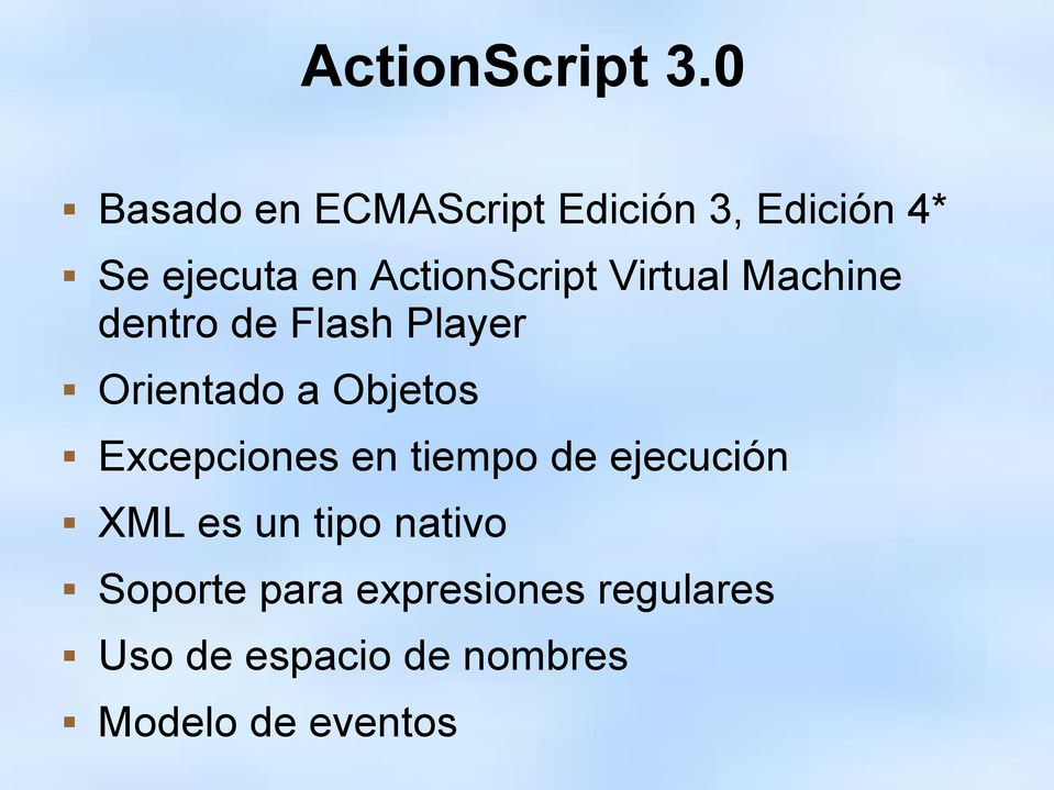 ActionScript Virtual Machine dentro de Flash Player Orientado a