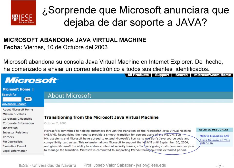 Microsoft abandona su consola Java Virtual Machine en Internet Explorer.