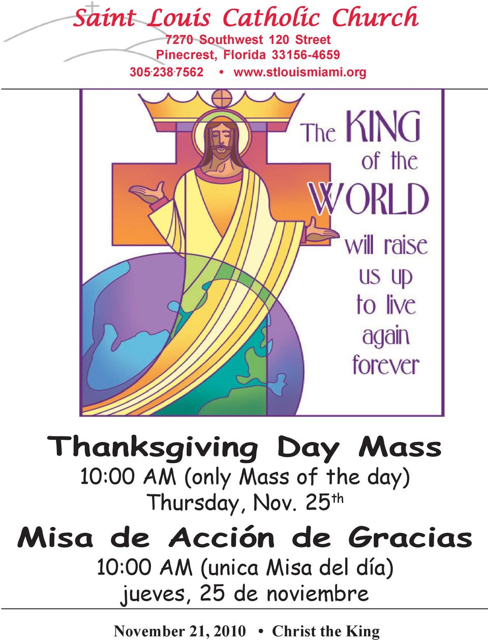 org Thanksgiving Day Mass 10:00 AM (only Mass of the day) Thursday, Nov.