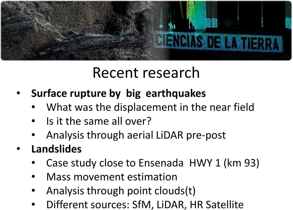 Analysis through aerial LiDAR pre-post Landslides Case study close to Ensenada