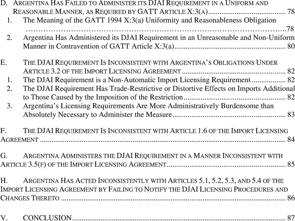 Argentina Has Administered its DJAI Requirement in an Unreasonable and Non-Uniform Manner in Contravention of GATT Article X:3(a)... 80 E.