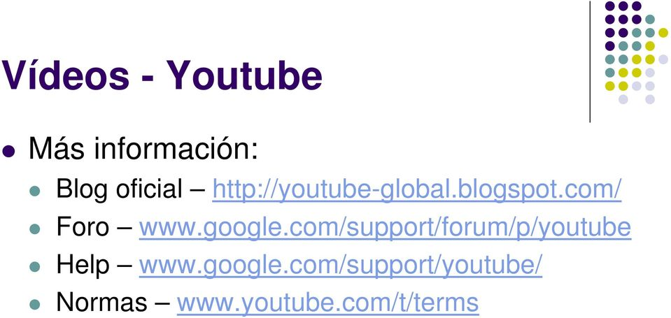 google.com/support/forum/p/youtube Help www.