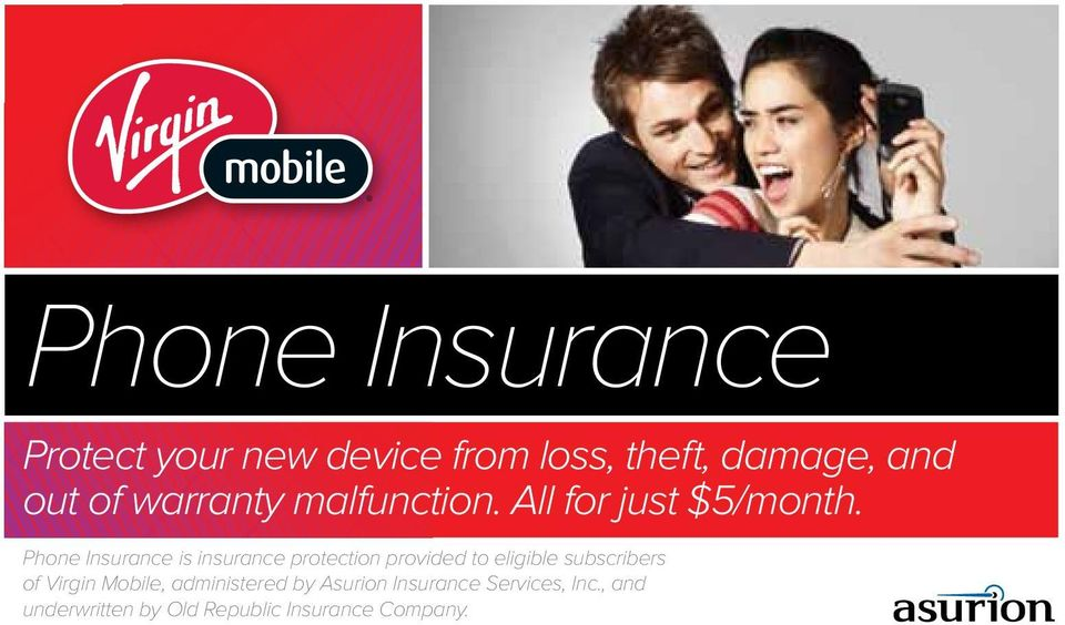 Phone Insurance is insurance protection provided to eligible subscribers of