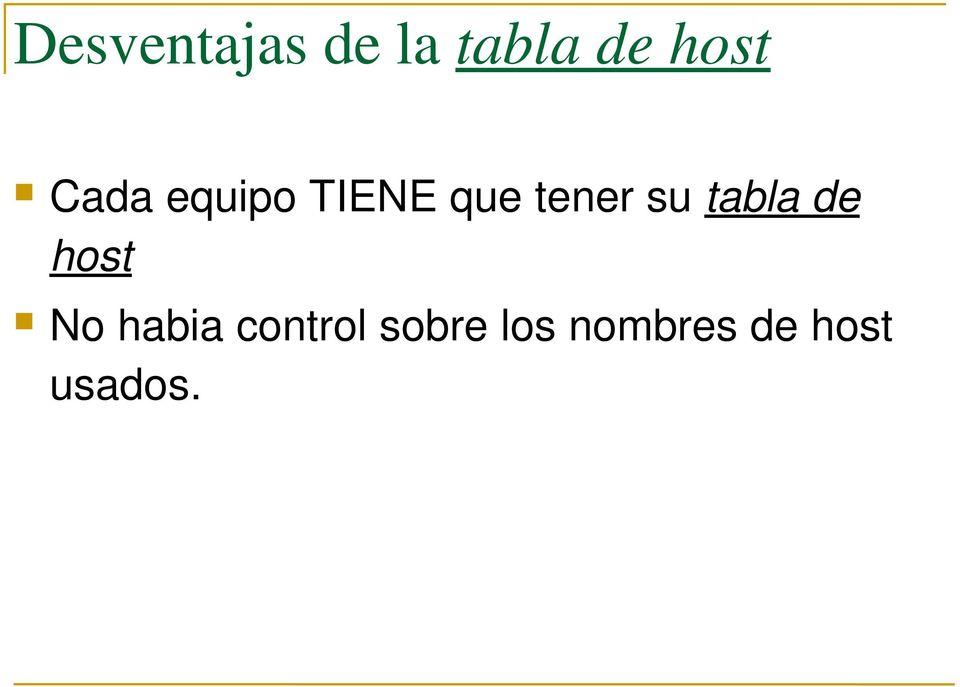 tabla de host No habia control