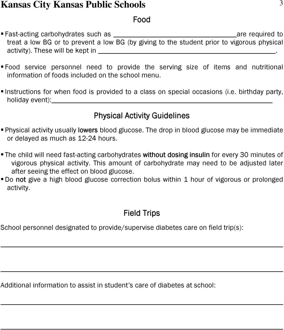Instructions for when food is provided to a class on special occasions (i.e. birthday party, holiday event): Physical Activity Guidelines Physical activity usually lowers blood glucose.