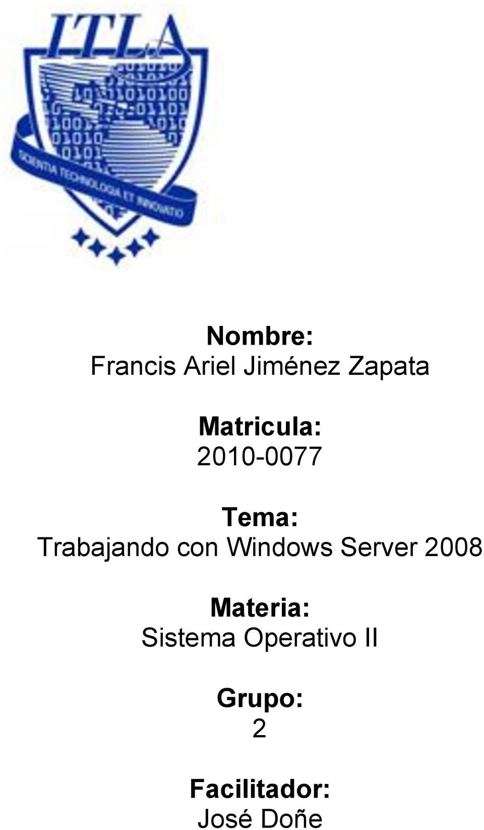 con Windows Server 2008 Materia: