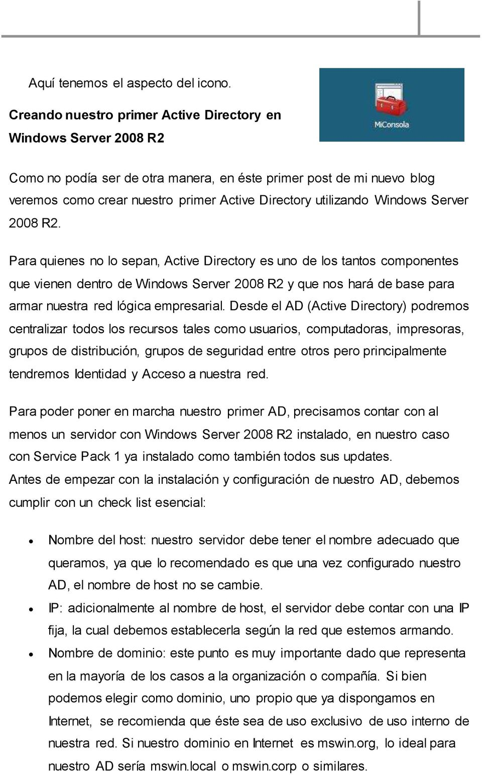 Windows Server 2008 R2.